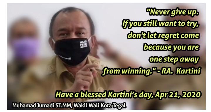 R.A.Kartini, Motivasi dan Pandemi Covid-19