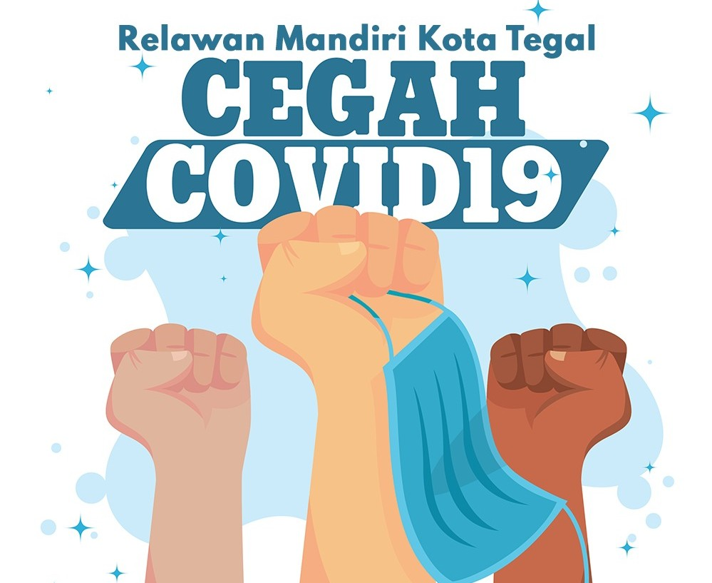 """TAGAR"" Relawan Mandiri Covid19 Kota Tegal, Jangan Kasih KENDOR ! Jadi Perbincangan Warganet"