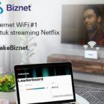 Biznet Menjadi Provider Nomor Satu dengan Kecepatan  Internet WiFi Tertinggi untuk Streaming Netflix